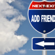 Add friends road sign - Stock Photo