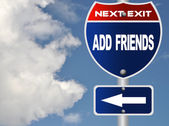 Add friends road sign — Stock Photo