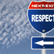 Stock Photo: Respect road sign