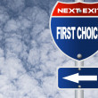 Stock Photo: First choice road sign