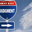 Judgment road sign — Stock Photo