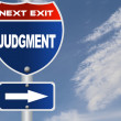 Stock Photo: Judgment road sign
