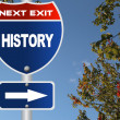 Stock Photo: History road sign
