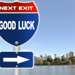 Good luck road sign — Stock Photo #40256601