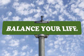 Balance your life road sign  — Stock Photo