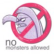 Stock Vector: No monster allowd sign