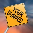 Your dumped. - Stock Photo