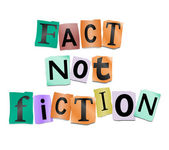 Fact not fiction. — Stock Photo