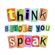 Think before you speak. — Foto de Stock