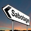 Sabotage concept sign. - Stock Photo