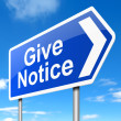 Give notice concept. - Stock Photo