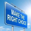 Постер, плакат: Make the right choice