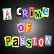 A crime of passion. — Stock Photo