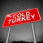 Постер, плакат: Cold turkey concept