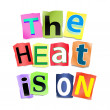 The heat is on. — Stock Photo