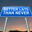 图库照片: Better late thnever.