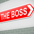 The Boss sign. — Stock Photo
