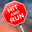 Stock Photo: Hit and run sign.