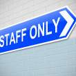 Staff only sign. — Foto de Stock