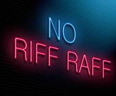 No riff raff concept. — Stock Photo