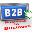3d b2b - business to business button — Stock Photo