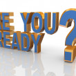 3d phrase are you ready? — Foto de Stock