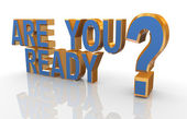 "3d phrase ""are you ready? — Stock Photo"