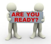 "3d people holding ""are you ready? — Stockfoto"