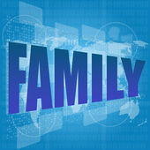 Life style concept: words family on digital screen — Stock Photo