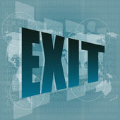 Exit word on digital screen - business concept — Stock Photo