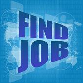 Encontrar emprego texto na tela digital - conceito social — Fotografia Stock