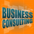 Words business consulting on digital screen, business concept - Stok fotoğraf