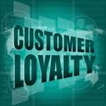 Marketing concept: words Customer loyalty on digital screen — Stock Photo