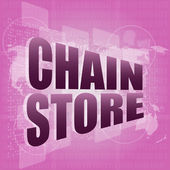 Business concept: chain store words on digital screen — Stock Photo