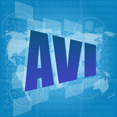Digital concept: avi word on digital screen — Stock Photo