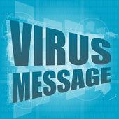 Internet concept: words virus message on digital screen — 图库照片