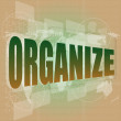 Stock Photo: Social concept: word organize on digital touch screen background