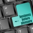 Business before pleasure words on computer keyboard pc — Stok fotoğraf