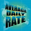 Words average daily rate on digital touch screen — Stock Photo