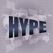 Palavra hype no fundo de tela digital com mapa-múndi — Foto Stock