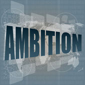 Ambition word on blue digital touch background — Stock Photo