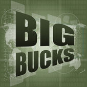 Big bucks words on digital touch screen — Stock Photo