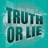 Sanning eller lögn text på digitala gränssnitt pekskärm — Stockfoto