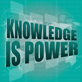 Education and learn concept: words knowledge is power on digital screen, 3d — Stock Photo