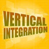 Concept d'entreprise : intégration verticale quelques mots sur l'écran numérique, 3d — Photo