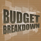 Business concept: words Budget breakdown on digital screen, 3d — Stock Photo
