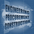 Stock Photo: Engineering procurement construction word on business digital touch screen
