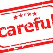Word careful on red rubber stamp — Stock Photo #25047715