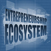 Entrepreneurship ecosystem word on business digital touch screen — Stock Photo