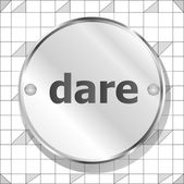 Dare word on metallic button — Stock Photo